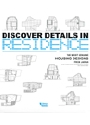 DISCOVER DETAILS IN RESIDENCE.jpeg